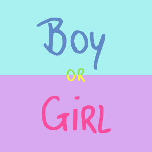 Boy or Girl...